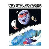 Crystal Voyager (Original Motion Picture Soundtrack) by Various Artists