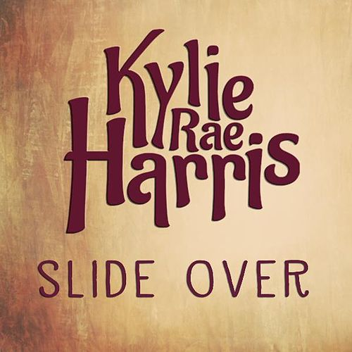 Slide Over by Kylie Rae Harris