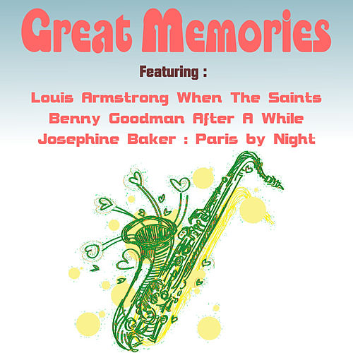 Play & Download Great Memories by Various Artists | Napster