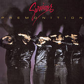 Play & Download Premonition by Survivor | Napster