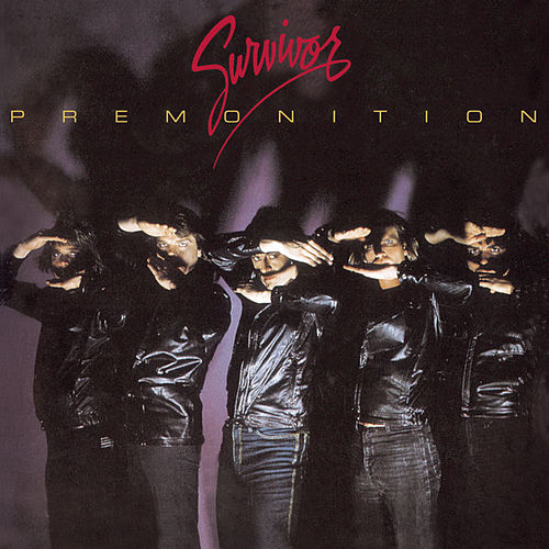 Premonition by Survivor