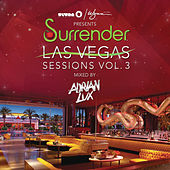 Play & Download Ultra / Wynn presents Surrender Las Vegas Sessions Vol. 3 (Mixed by Adrian Lux) by Various Artists | Napster