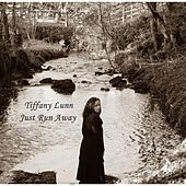 Just Run Away by Tiffany Lunn