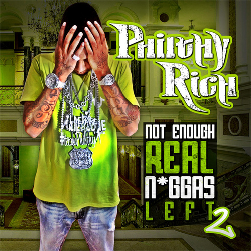 Play & Download N.E.R.N.L. 2 (Deluxe Edition) by Philthy Rich | Napster