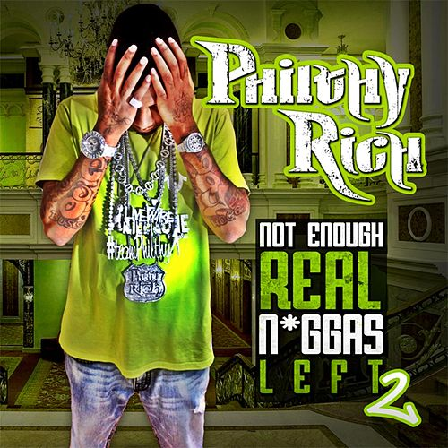 N.E.R.N.L. 2 (Deluxe Edition) by Philthy Rich