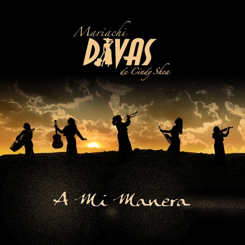 Play & Download A Mi Manera by Mariachi Divas | Napster