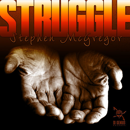 Struggle by Stephen Di Genius McGregor