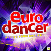 Play & Download Eurodancer - #1 Dance Hits from Europe by Various Artists | Napster