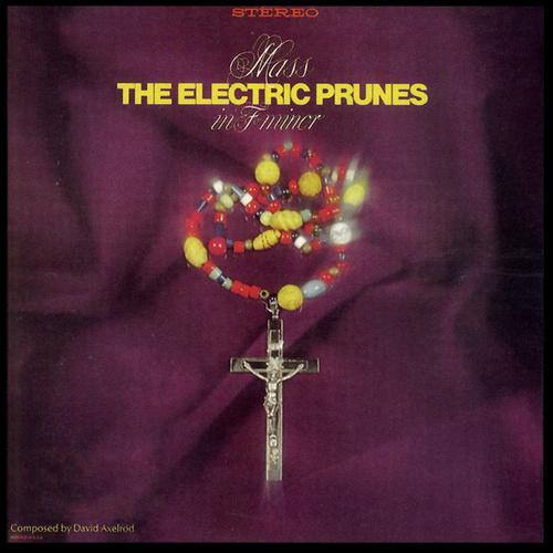Play & Download Mass in F Minor by The Electric Prunes | Napster