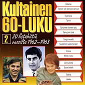 Play & Download Kultainen 60-luku 2 1962-1963 by Various Artists | Napster