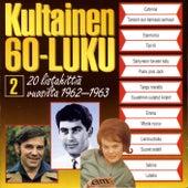 Kultainen 60-luku 2 1962-1963 by Various Artists