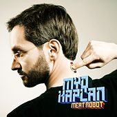 Play & Download Meat Robot by Myq Kaplan | Napster