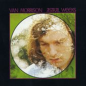 Play & Download Astral Weeks by Van Morrison | Napster