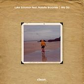 We Go (feat. Natalie Broomes) by Luke Solomon