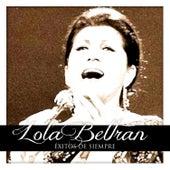 Play & Download Lola Beltran Éxitos de Siempre by Lola Beltran | Napster