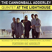At the Lighthouse (featuring Nat Adderley) [Bonus Track Version] by Cannonball Adderley