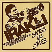 Play & Download Irakli and His Swiss All Stars (Evasion 1985) by Irakli | Napster