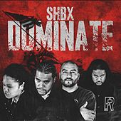Play & Download Shbx Dominate (feat. Jy_chilln, Convinced & Tee) by Proper | Napster