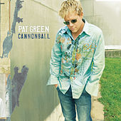 Play & Download Cannonball by Pat Green | Napster