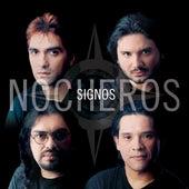 Play & Download Signos by Los Nocheros | Napster