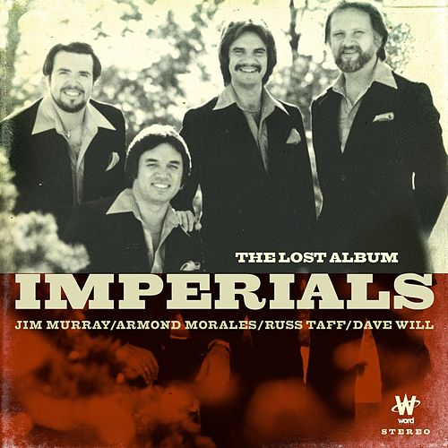Play & Download The Lost Album by The Imperials | Napster