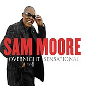 Play & Download Overnight Sensational by Sam Moore | Napster
