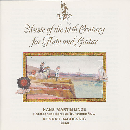 Play & Download Music of the 18th Century for Flute and Guitar by Konrad Ragossnig | Napster