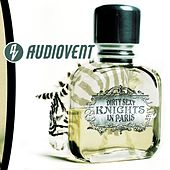 Play & Download Dirty Sexy Knights In Paris by Audiovent | Napster