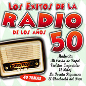 Play & Download Los Éxitos de la Radio de los Años 50 by Various Artists | Napster