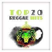 Top 20 Reggae Hits by Various Artists