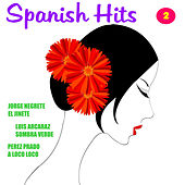 Play & Download Spanish Hits 2 by Various Artists | Napster
