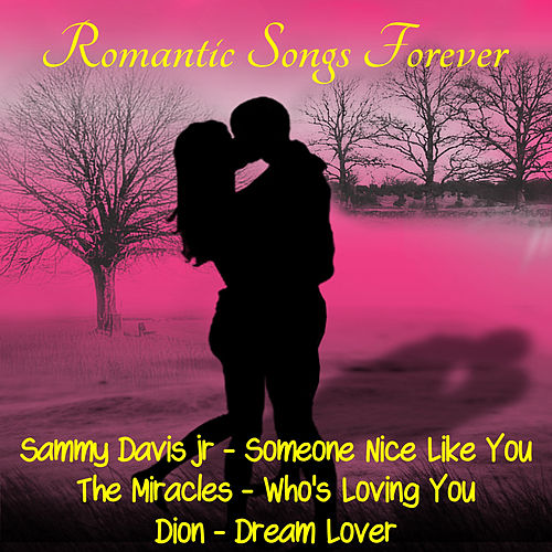 Romantic Songs Forever by Various Artists
