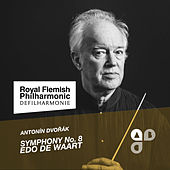 Play & Download A. Dvorak: Symphony No. 8 by Edo de Waart | Napster