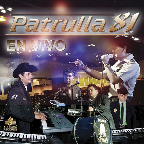 En Vivo by Patrulla 81