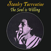 Play & Download The Soul Is Willing by Shirley Scott | Napster