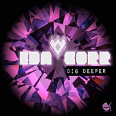 Play & Download Dig Deeper by Ida Corr | Napster