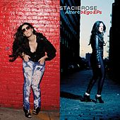 Alter-Ego Ep's by Stacie Rose
