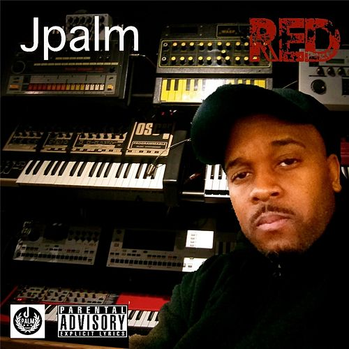 Play & Download Red by Jpalm | Napster