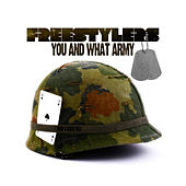 Play & Download You and What Army by Freestylers | Napster