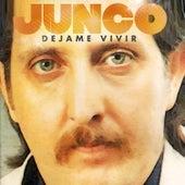 Déjame Vivir de Junco