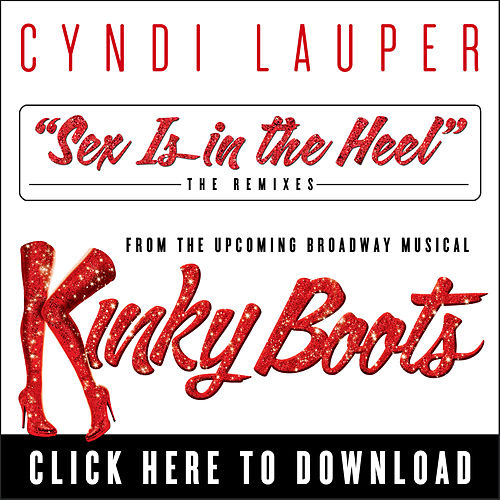 Play & Download Sex Is in the Heel (The Remixes) by Cyndi Lauper | Napster