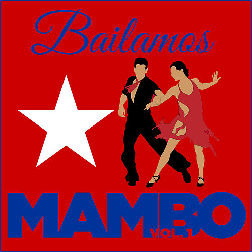 Bailamos Mambo, Vol. 1 by Various Artists