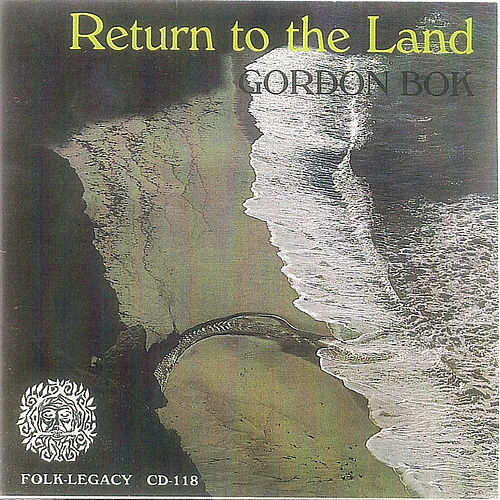 Play & Download Return to the Land by Gordon Bok | Napster