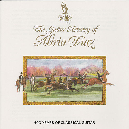 Play & Download The Guitar Artistry of Alirio Diaz by Alirio Diaz | Napster