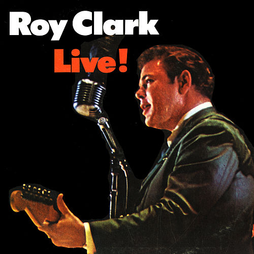 Play & Download Live! by Roy Clark | Napster