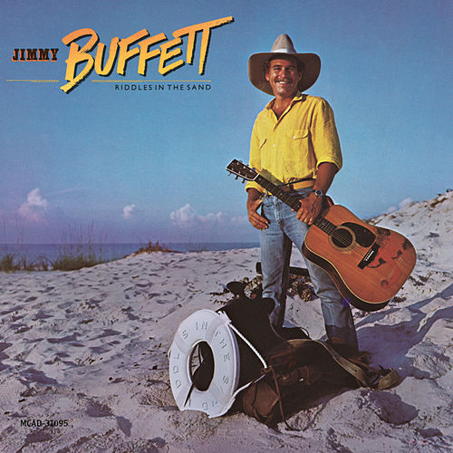 Play & Download Riddles In The Sand by Jimmy Buffett | Napster