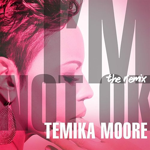 Play & Download I'm Not Ok (Bruner & Jones Philerzy Remix) by Temika Moore | Napster