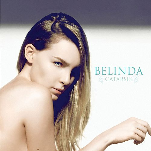 Play & Download Catarsis by Belinda | Napster