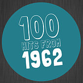 100 Hits from 1962 von Various Artists