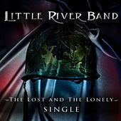 The Lost and the Lonely by Little River Band
